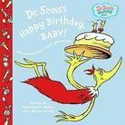 Dr. Seuss's Happy Birthday, Baby (Deluxe) (Hardcover)