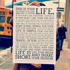 Life is short, go out and live it....