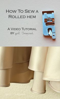 How to sew a rolled hem - Girl Inspired....I just realized that I have had this attachment all along!