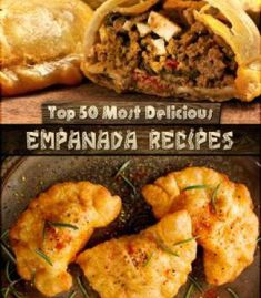 Top 50 Most Delicious Empanada Recipes PDF