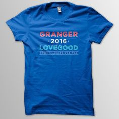 NEED. Granger/Lovegood 2016 Shirt