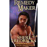 Remedy Maker (Kindle Edition)By Sheri Fredricks
