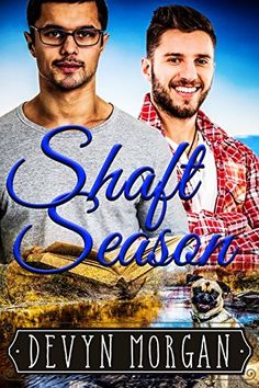 Shaft Season: A First Time Gay Romance== READ.