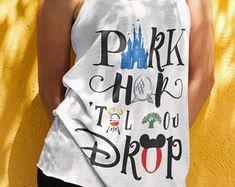 Disney Park Hop Til You Drop Cute Tank top, Disney Shirts For Women, Disney Mom, Disney Mom tank, Disney Best Day Ever Shirt, Disney Bound