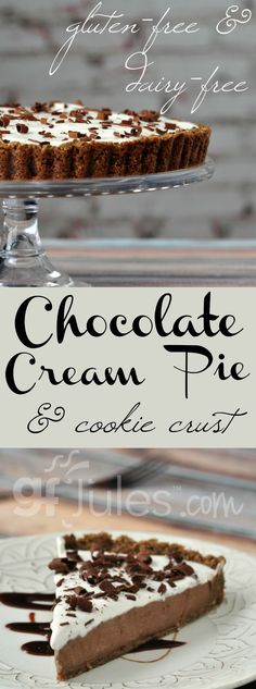 chocolate cream pie with cookie crust - gluten-free and dairy-free ... totally…