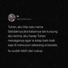 Quotes Rindu, Story Quotes, Hurt Quotes, Tumblr Quotes, Tweet Quotes, Twitter Quotes, Love Quotes, Islamic Inspirational Quotes, Islamic Quotes