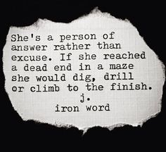 Dead Ends, Iron Work, Good Thoughts, Woman Quotes, Spirituality, Wisdom, Cards Against Humanity, Sayings, Words