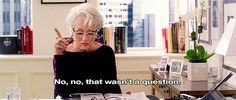 Your boss is always right: 'Devil Wears Prada' GIFs: The Best Lessons We Learned From Miranda Priestly