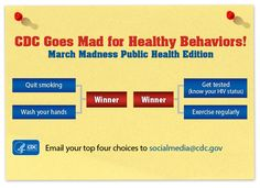 Thanks for your participation in CDC's edition of #Marchmadness! It was a tough elimination round, here are your top four healthy behaviors. Keep your votes coming!