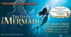 Due to popular demand, we've added a second screening of #thelittlemermaid for #TBT #elcapthrowback one night only June 26