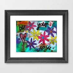Be Your Joy - Now available as a print | Flickr - Photo Sharing!
