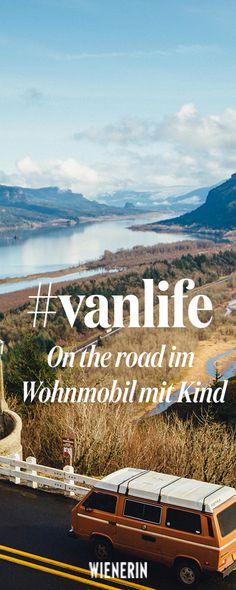 Camping-Urlaub mit Kind und Kegel im Wohnmobil. Bloggerin Daniela erzählt, wie das funktioniert und was sich in ihrem #vanlife verändert hat.