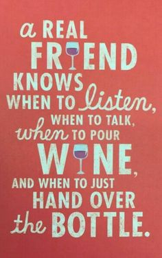 Friendship and wine                                                                                                                                                                                 More