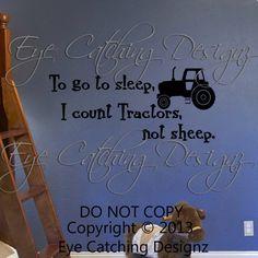 To Go To Sleep I Count Tractors Not Sheep John Deere Farming Tractor Nursery Bedroom Bedding Lettering Wall Decal Vinyl Sticker Art