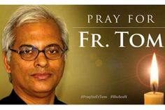 Father Tom Uzhunnalil has been released, is headed to India
