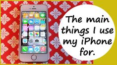The Main Things I Use My iPhone For | Rachybop