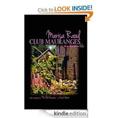 Club Mauranges - Ma Deuxieme Folie: Marisa Raoul: Amazon.com: Kindle Store Now available :)  Marisa RAOUL   http://www.marisaraoul.com