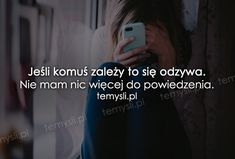 TeMysli.pl - Inspirujące myśli, cytaty, demotywatory, teksty, ekartki, sentencje Romantic Quotes, Sad Quotes, Sentences, Love Him, Crying, Quotations, Texts, It Hurts, Mood
