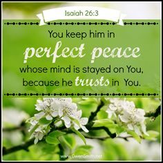 ISAIAH 26:3 a favorite verse!