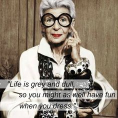 Embracing dress Iris Apfel Quotes, Mode Outfits, Fashion Outfits, Fashion Documentaries, Advanced Style, High End Fashion, Fashion 2020, Fashion Women, Fashion Quotes