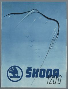 Skoda 1200. 1953 Car Logos, Old Signs, Advertising Poster, Illustrations And Posters, Vintage Posters, Techno, Ocelot, Fan, Vehicles