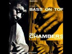 Paul Chambers Chasin' The Bird Bass on Top 1957 - YouTube