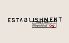 establishment logo design // foundry co Font Design, Identity Design, Typography Design, Typography Inspiration, Graphic Design Inspiration, Typography Letters, Lettering, Great Logos, Wordmark