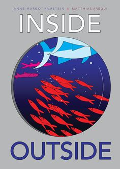 Buy Inside Outside by Anne-Margot Ramstein at Mighty Ape NZ. From the creators of Before After comes another striking book of opposites, this time exploring the concepts of within and without with bright, bold g. Wordless Picture Books, Wordless Book, Children's Picture Books, Ants Marching, Albin Michel Jeunesse, Actes Sud Junior, Comic Reviews, Inside Outside, Penguin Random House