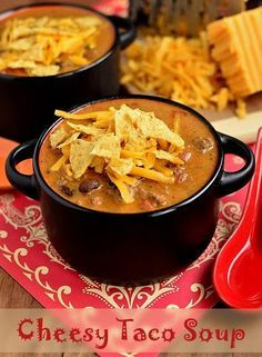 Cheesy Taco Soup Recipe.... forget your usual chili recipe, this kicks it's butt!