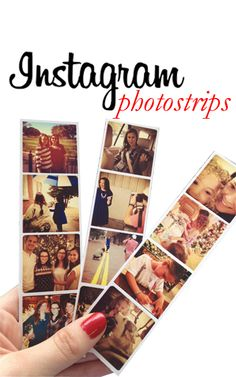 DIY Instagram Photostrips.  Would make great bookmarks, too.