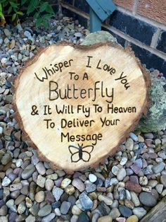 """Whisper I Love you To A Butterfly & It Will Fly To Heaven."" I love you, I always think of you baby. I Miss You, I Love You, My Love, Vie Positive, Positive Sayings, Garden Quotes, Lost Love, In Loving Memory, Inspirational Quotes"