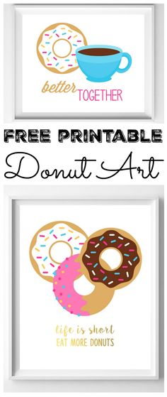 You can download this free printable art for your home! The donut theme is perfect for a kitchen!