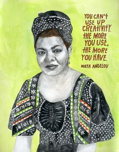 """You can't use up creativity. The more you use, the more you have."" —Maya Angelou  Read more on Maya Angelou over on The Reconstructio..."