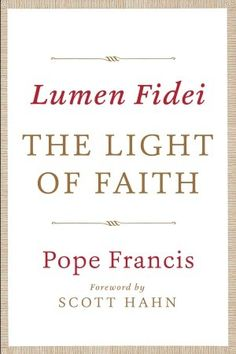#BookReview and #Giveaway : The Light of Faith by Pope Francis Foreword by Scott Hahn Click through to comment for an entry! #catholic