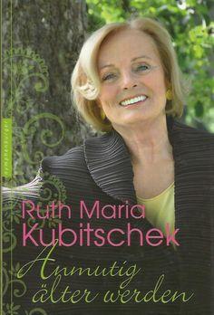 ANMUTIG ÄLTER WERDEN von Ruth Maria Kubitschek Nymphenburger | eBay
