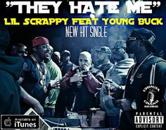 "[♫ Music] Lil Scrappy Teams Up with Young Buck for Hot New Single ""They Hate Me""- http://getmybuzzup.com/wp-content/uploads/2013/12/THEYHATEMEOFFICIAL.jpg- http://getmybuzzup.com/lil-scrappy-they-hate-me/-  Lil Scrappy – ""They Hate Me"" By Amber B Love & Hip Hop: Atlanta star, Lil Scrappy had much to be thankful for this past Thanksgiving.  The rapper recently signed a joint venture between his record label and Sony Entertainment for his forthcoming"