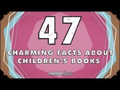 47 Charming Facts About Children's Books - mental_floss Weird Facts, Fun Facts, Mind Reading Tricks, Reading Tips, Children's Literature, Book Authors, Book Nerd, Love Book, So Little Time