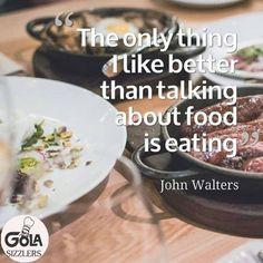 #foodquotes #golasizzlers
