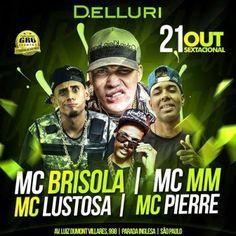 Delluri | Sextacional com Mc Brisola Coloque seu nome na lista pelo link: http://www.baladassp.com.br/balada-sp-evento/Delluri/561 Whats: 951674133
