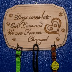 Leash holder with 3 hooks. Dogs come into our lives and we are forever changed. Irish Celtic, Celtic Knot, Pet Loss Gifts, First Anniversary Gifts, Photo Engraving, Photo Ornaments, Sweet Girls, Our Life, House Warming