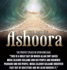 """The Prophet (peace and blessings of Allah be upon him) said: """"For fasting the day of 'Ashura', I hope that Allah will accept it as expiation for the year that went before."""" [Reported by Muslim, Imam Ahmad, Imam Hussain, Hussain Karbala, Islamic Inspirational Quotes, Islamic Quotes, Islamic Dua, Islamic Messages, Muharram Quotes, Day Of Ashura"""