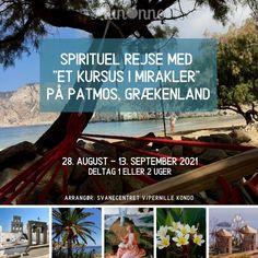 """Kursus i : """"I Integritet og Tilgivelse"""" - """"Skab det liv, du ønsker dig i Kærlighed"""" - Deltag 1 eller 2 uger Vi rejser til den smukke hellige græske ø, Patmos i en tid, hvor der ikke er så mange turister, hvor der er dejligt roligt og alt emmer af fred og idyl. Det er øen hvor Apostlen Johannes kanaliserede """"Johannes Åbenbaring i år 95 e. kr. Det er et velfungerende og ideelt sted, for fred og fordybelse. Her kan du få en lære- og oplevelsesrig ferie, helt ud over det sædvanlige."""