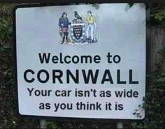 Welcome to Cornwall twinned with Heaven Cornwall Cottages, St Just, Devon And Cornwall, Cornwall Coast, North Cornwall, Truro, England And Scotland, English Countryside, Funny Signs