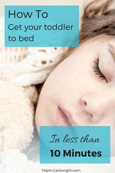 How to get your toddler to bed in less than 10 minutes.  The basics of a solid bedtime routine.