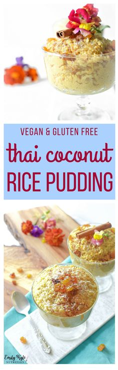 Enjoy this Thai Coconut Vegan Rice Pudding that is naturally gluten-free and easily made in the rice cooker for a quick and easy treat the whole family will love! via @emkylenutrition.com