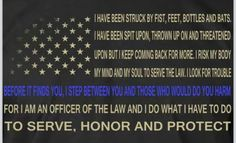 To serve, honor and protect.