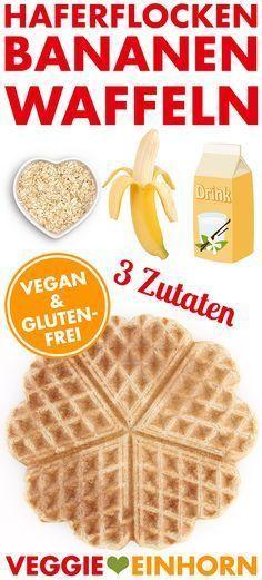Leckere GESUNDE Waffeln   Nur 3 Zutaten   Gesundes WAFFELREZEPT mit Haferflocken, Bananen und Sojamilch   vegan & glutenfrei   EINFACHES Rezept mit VIDEO