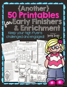 Lots of printables that relate to all curriculum areas - use independently or in conjunction with other activities to differentiate for your higher kids.