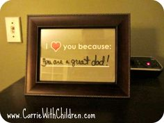 """""""I love you because____"""" frame. What a great idea to write something new everyday."""