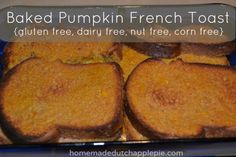 A baked french toast with the flavor of pumpkin pie.